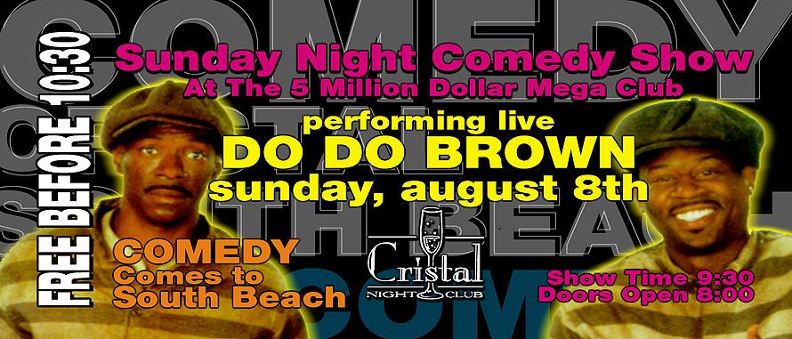 Do Do Brown at Cristal Nightclub