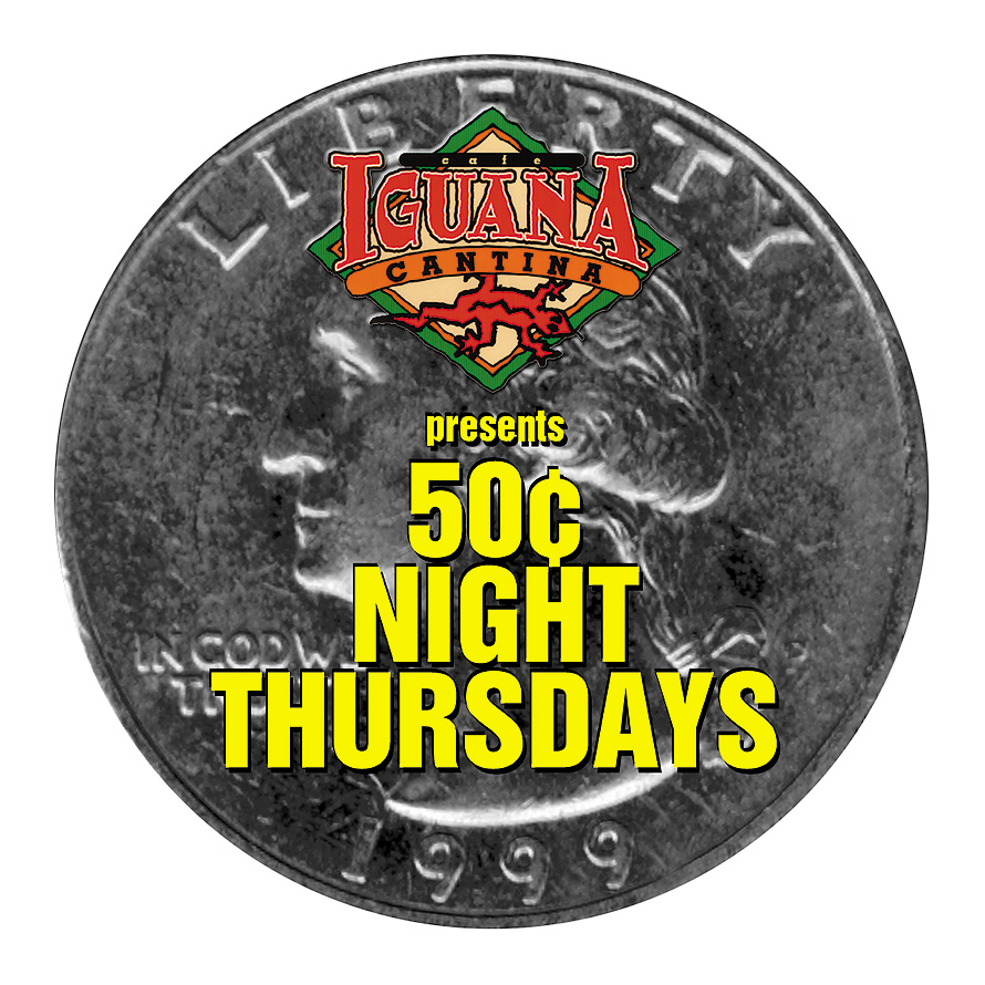 50 Cent Night Thursdays at Cafe Iguana