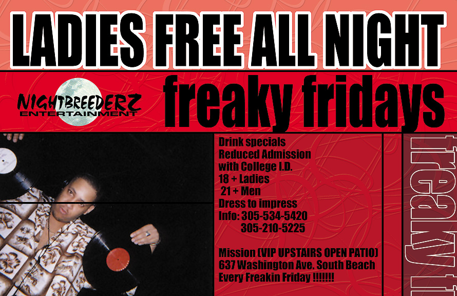 Ladies Free All Night Freaky Fridays at Mission