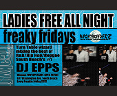 Ladies Free All Night Freaky Fridays at Mission - tagged with dj epps