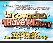 I Have a Dream Party at La Covachas in Miami - tagged with til midnight