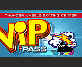 Thunder Wheels Free Admission VIP Pass - Skating Graphic Designs