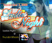 Ladies Night at Thunder Wheels - Thunder Wheels Graphic Designs