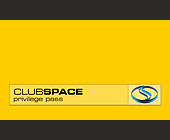 Club Space Privilege Pass Reduced Admission - tagged with this card entitles you to