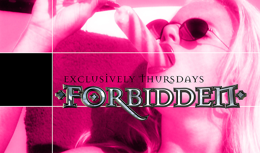 Forbidden Exclusively Thursdays at The Zei Club
