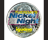 Tuesdays Nickel Night at Cafe Iguana - tagged with drinks