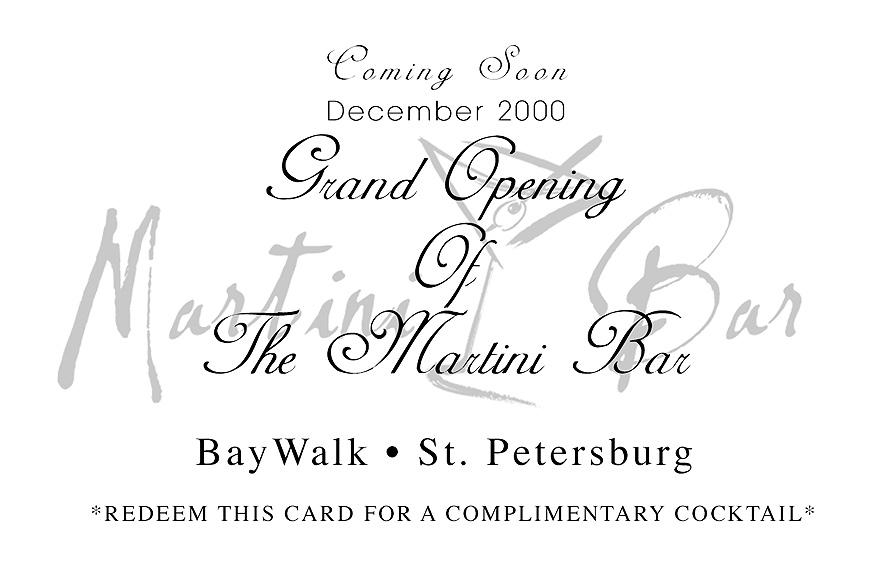 The Martini Bar Grand Opening