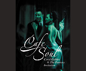 Cafe Soul Coral Gables at The Fantasy - tagged with no kids