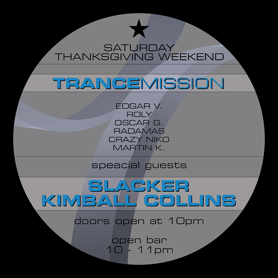 Club Space Trance Mission Thanksgiving Weekend