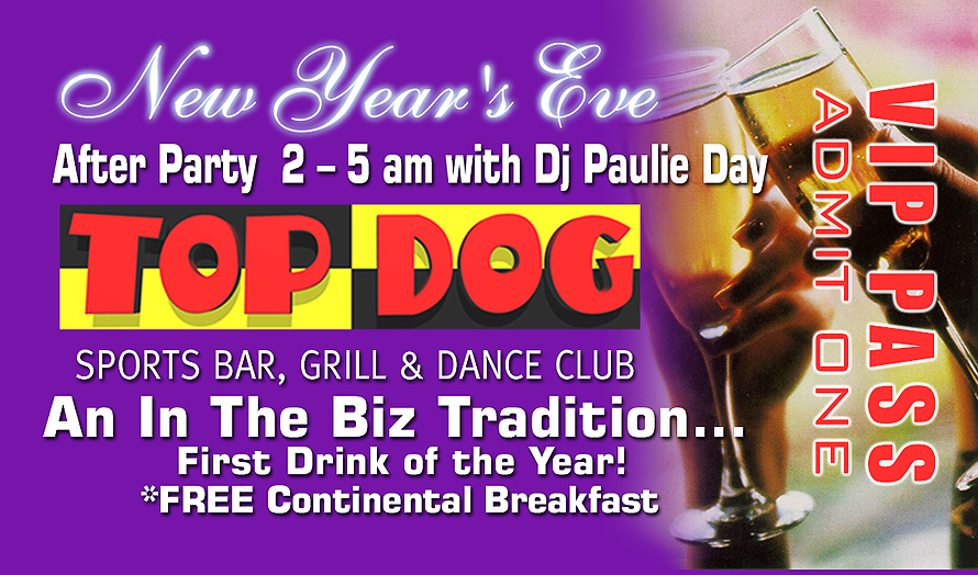 Top Dog New Year's Eve VIP Pass