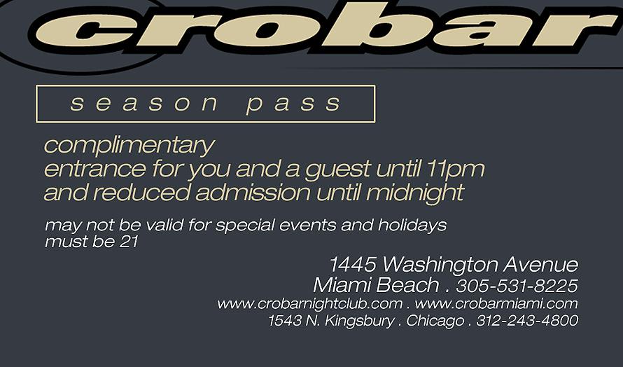 Crobar Nightclub Season Pass