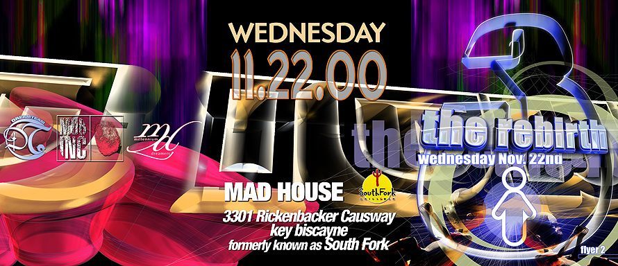 The Rebirth at Mad House