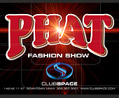 Phat Fashion Show at Club Space - tagged with bubble letters