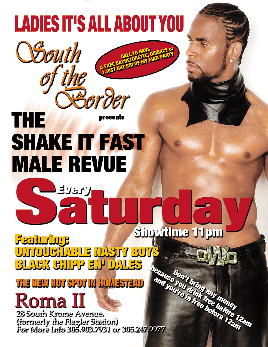 The Shake It Fast Male Revue Every Saturday at Roma