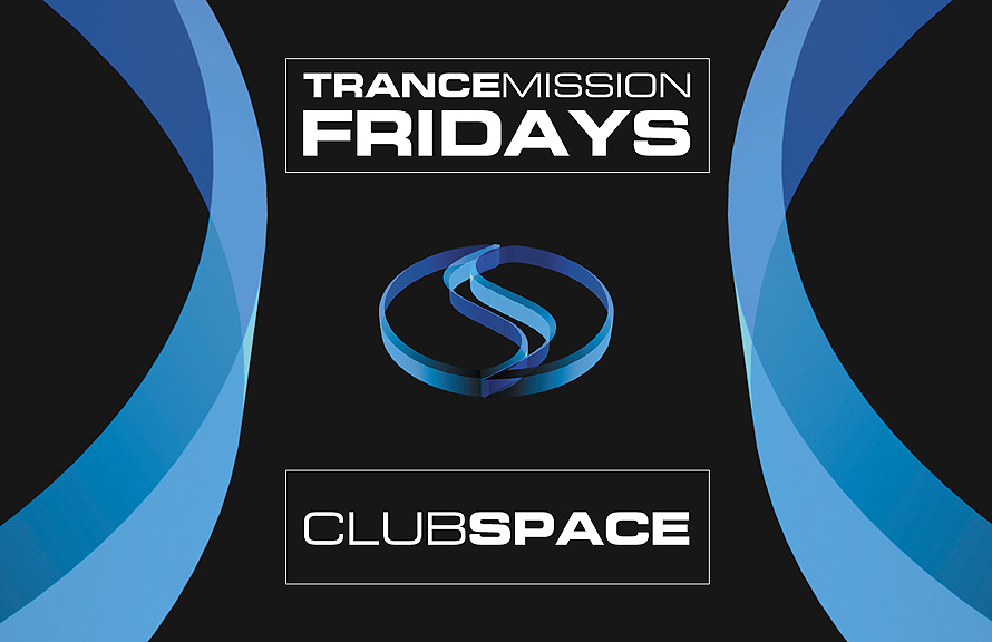 Trance Mission Fridays at Club Space