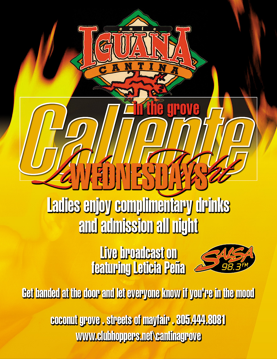 Caliente Wednesday Ladies Night at Cafe Iguana Cantina