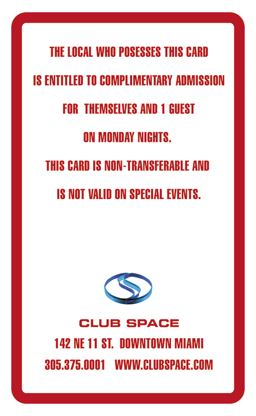 Monday Night Local Member at Club Space
