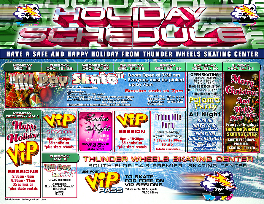 Thunderwheels Holiday Schedule