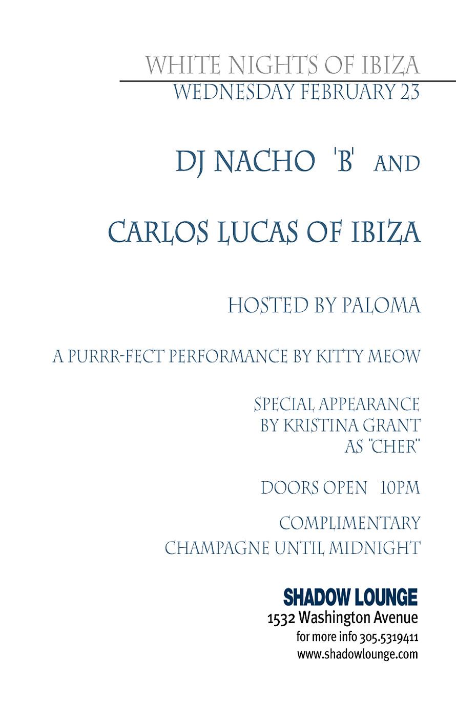 White Nights of Ibiza at Shadow Lounge