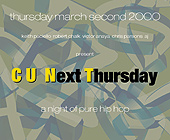 C U Next Thursday A Pure Night of Hip Hop - tagged with in the main room
