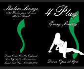 Four Play Every Sunday at Shadow Lounge - tagged with s design