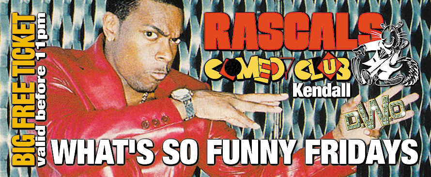 What's So Funny Fridays at Rascals Comedy Club