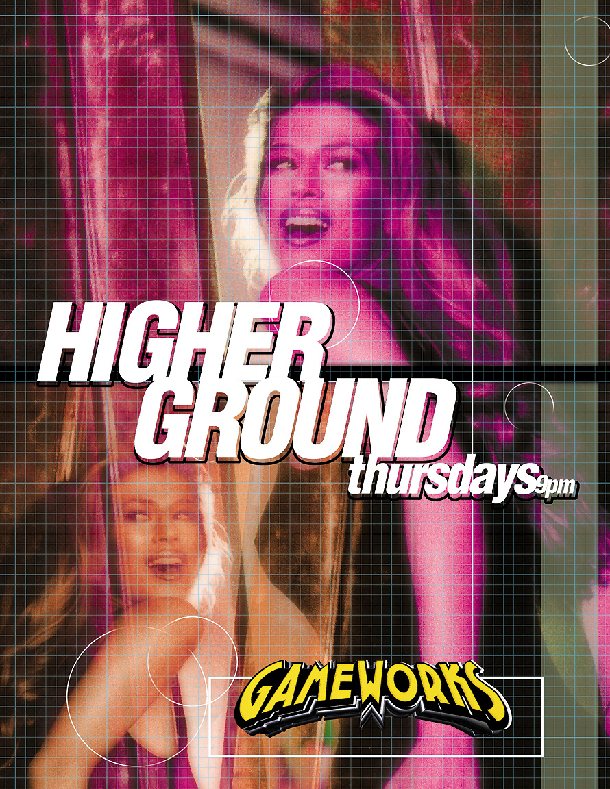Higher Ground Thursdays at Gameworks