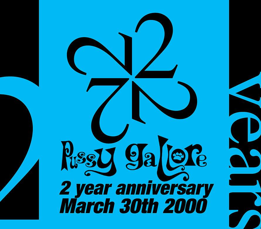 Pussy Gallore 2 Year Anniversary