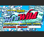 Wet and Wild Spring Break - created March 21, 2000