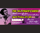 The Jill Tracy Show at Rascals - tagged with table reservations