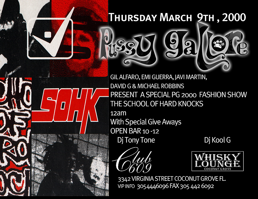 Pussy Gallore Event at Whiskey Lounge and Club 609