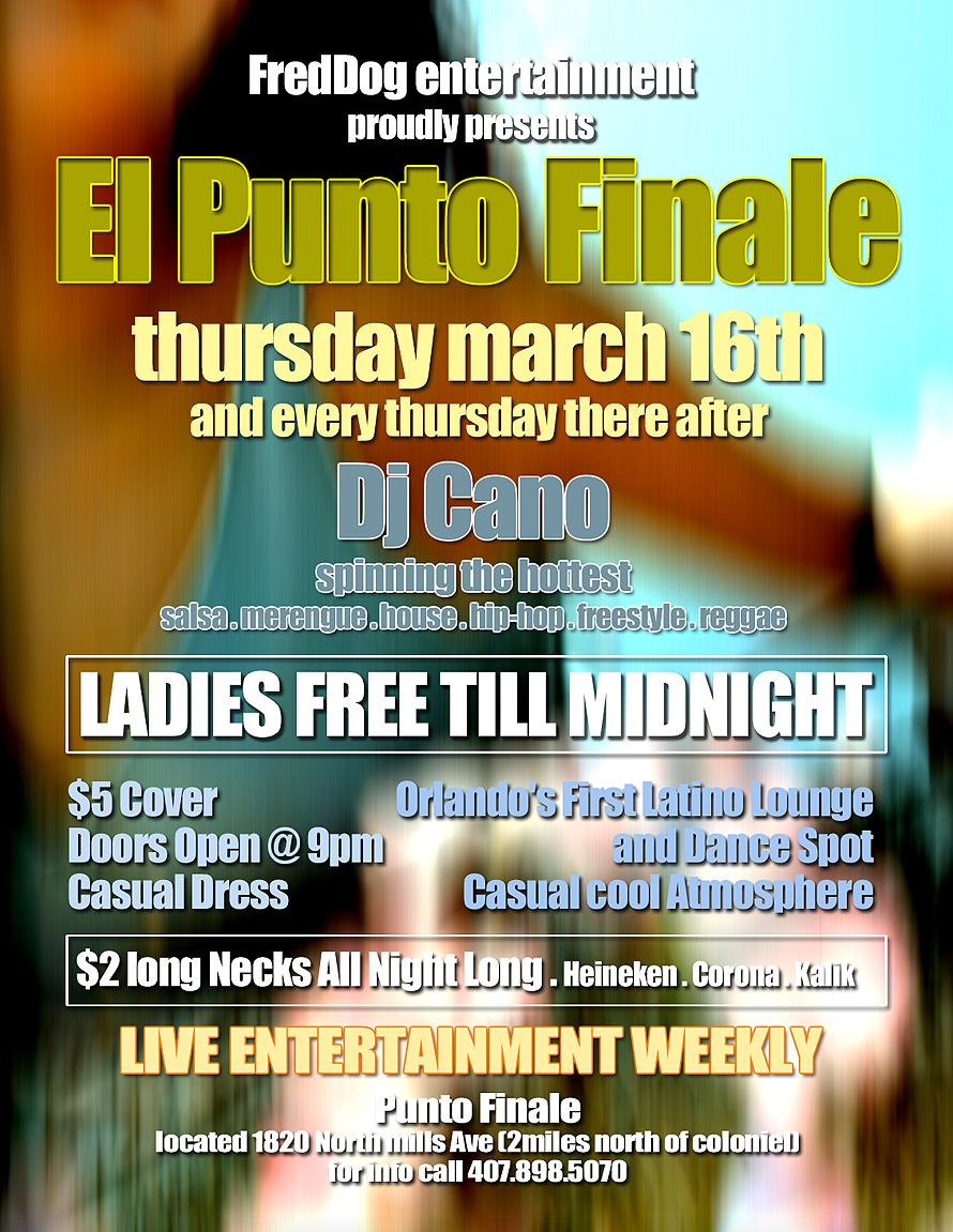 Freddog Entertainment Presents El Punto Finale Every Thursday