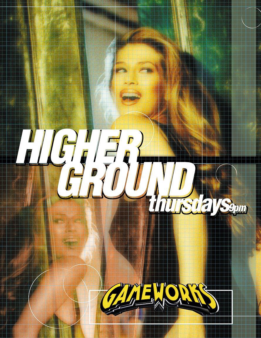 Higher Ground Thursdays at Gameworks