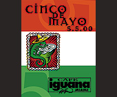 Cinco de Mayo at Cafe Iguana - tagged with cinco de mayo