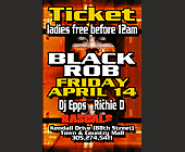 Black Rob Tickets at Rascals - Rascals Graphic Designs