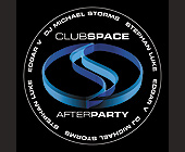 Club Space After Party Saturday Night - tagged with stephan luke