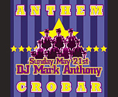 Anthem Mark Anthony at Crobar - tagged with michael tronn and paolo pincente