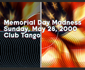 Memorial Day Madness Club Tango - tagged with info line