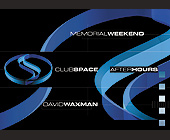Memorial Day Weekend at Club Space - tagged with afterhours