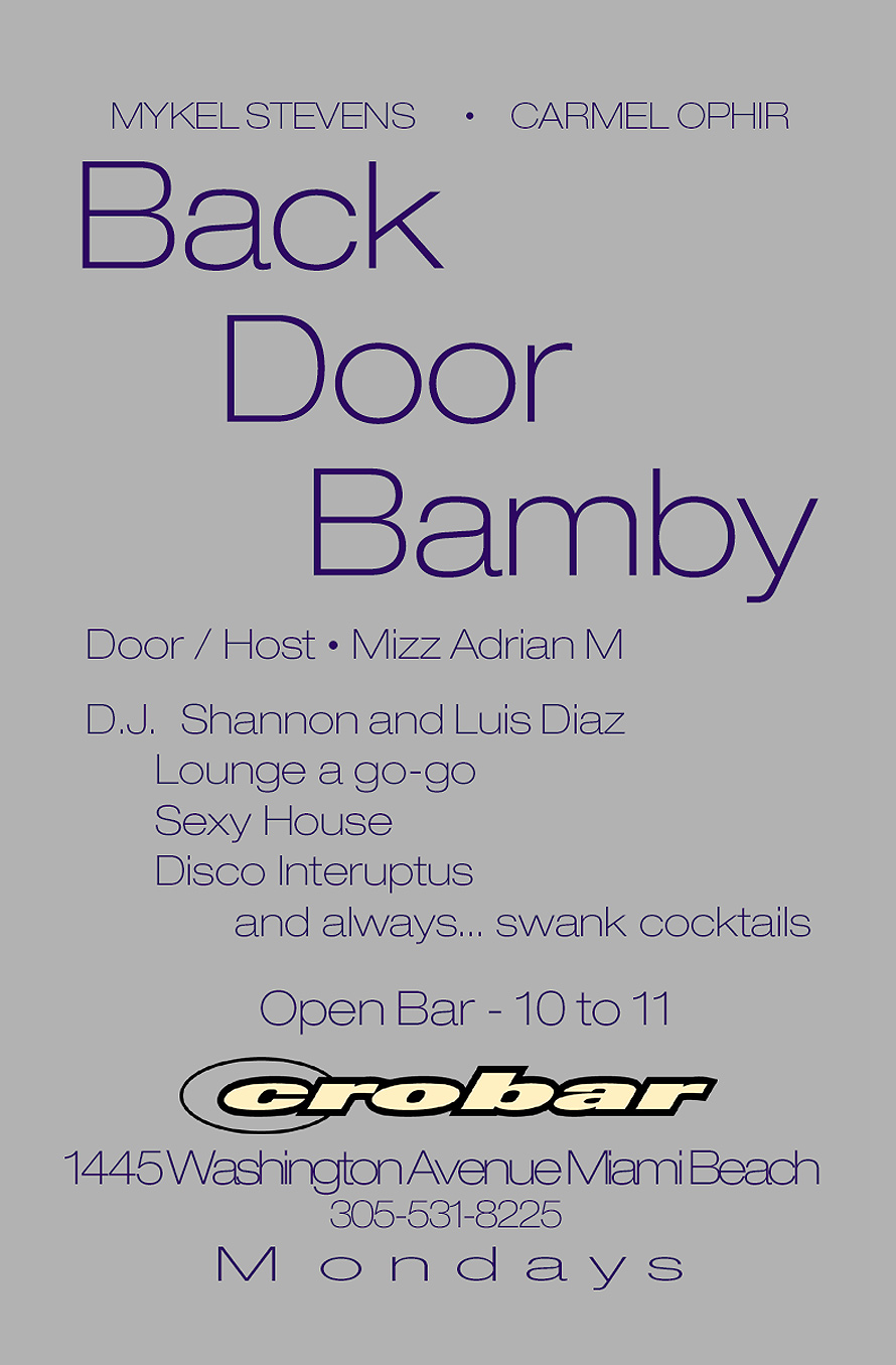Back Door Bamby at Crobar
