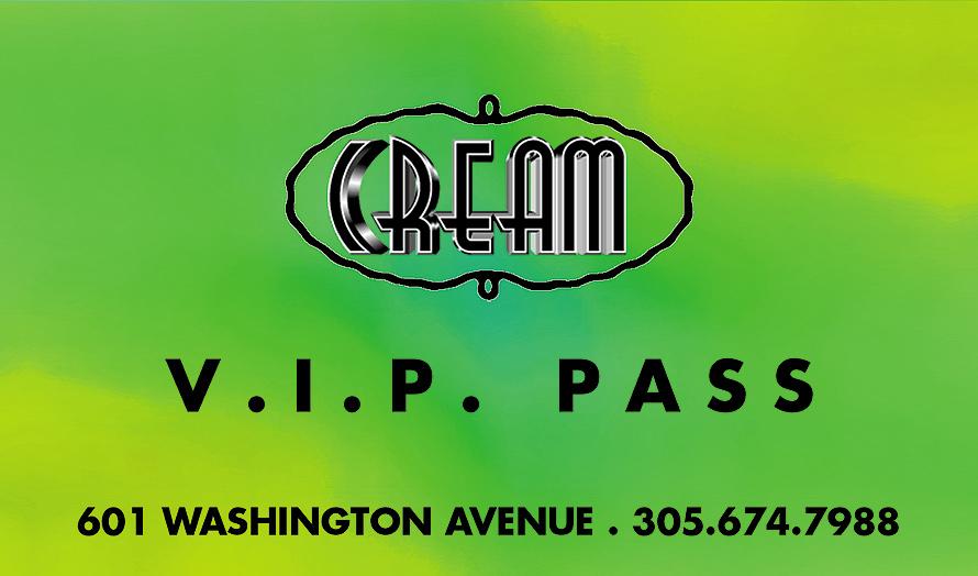 VIP Pass at Cream
