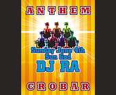 Anthem DJ Ra at Crobar - Nightclub