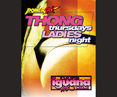 Thong Thursdays Ladies Night at Cafe Iguana - tagged with all night long