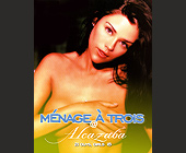 Menage A Trois at Alcazaba - Flyer Printing
