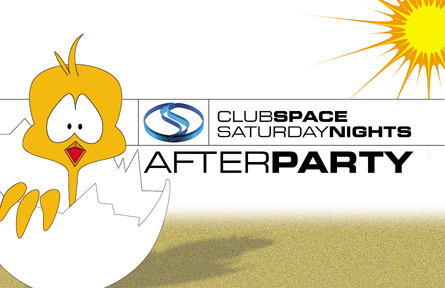 Saturday After Party at Club Space