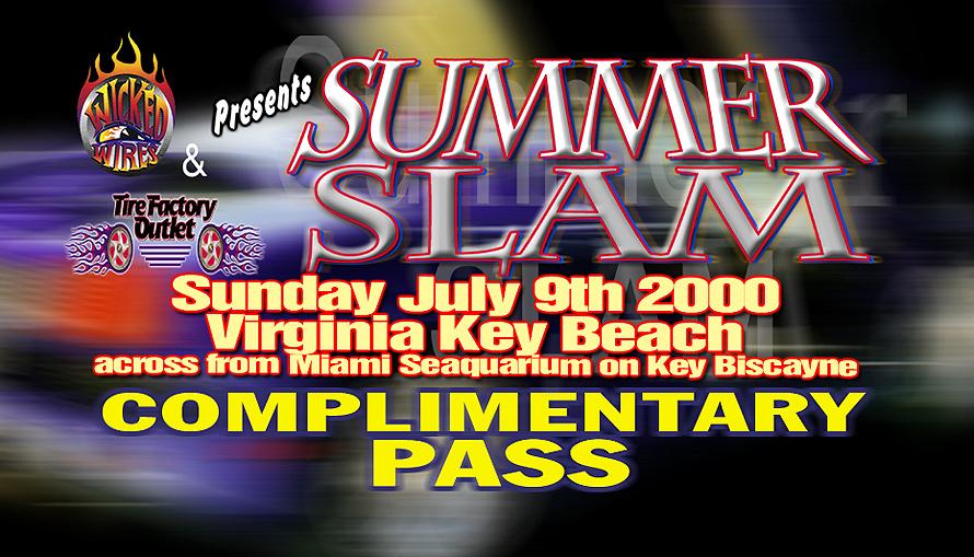 Summer Slam Complimentary Pass