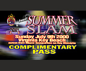 Summer Slam Complimentary Pass - tagged with flames