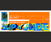 The Remix Slip n' Slide at Club 5922 - Miami Flyers Graphic Designs