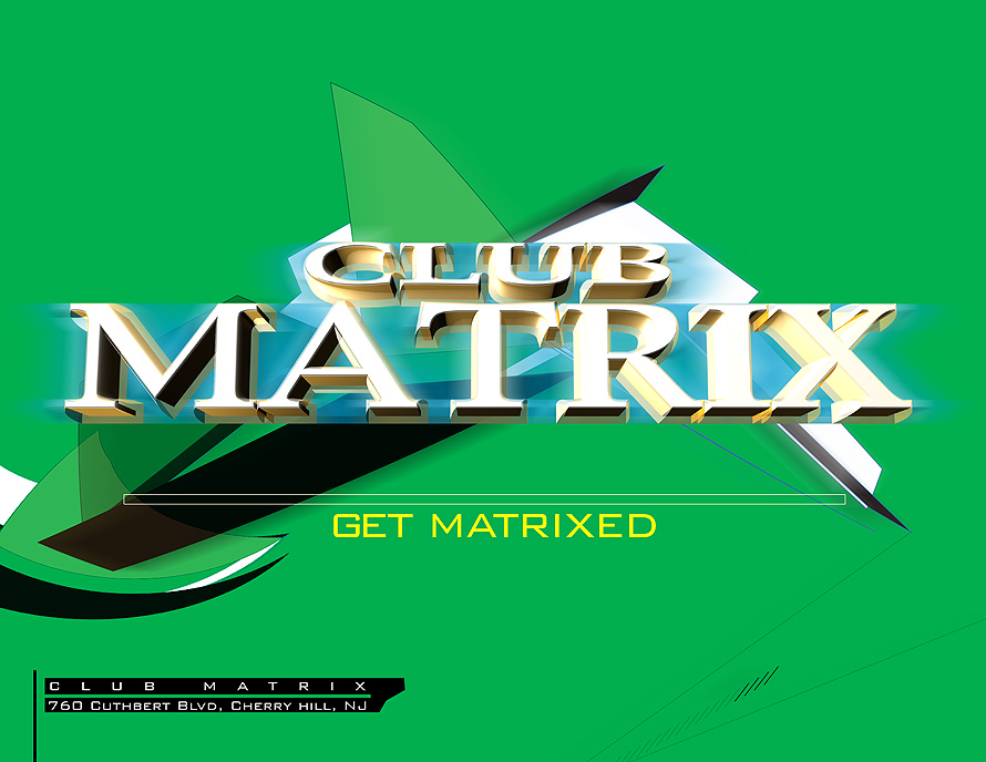 Get Matrixed at Club Matrix