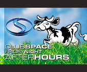After Hours Friday Night at Club Space - tagged with afterhours